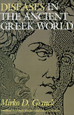 Diseases in the Ancient Greek World by Mirko D. Grmek image