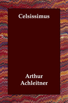 Celsissimus by Arthur Achleitner image