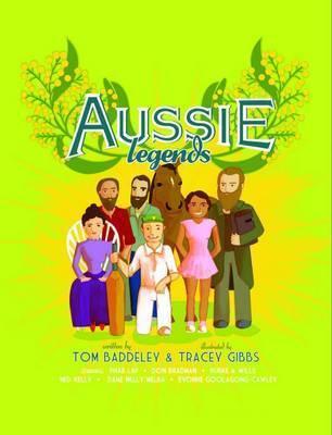 Aussie Legends by Tom Baddeley