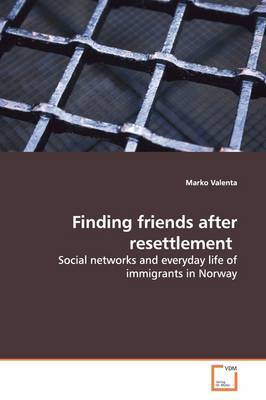 Finding Friends After Resettlement by Marko Valenta