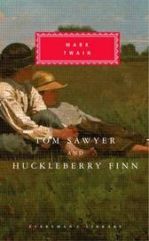 Tom Sawyer And Huckleberry Finn by Mark Twain )