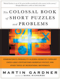 The Colossal Book of Short Puzzles and Problems by Martin Gardner image