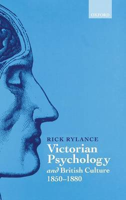 Victorian Psychology and British Culture 1850-1880 by Rick Rylance image