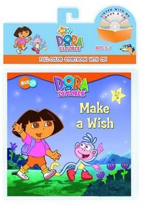Dora Exp: Make a Wish (Bk and CD)