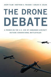 The Drone Debate by Avery Plaw