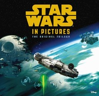 Star Wars in Pictures by Star Wars