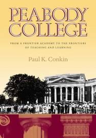 Peabody College by Paul K. Conkin