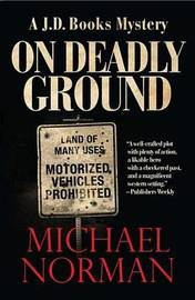 On Deadly Ground by Michael Norman image