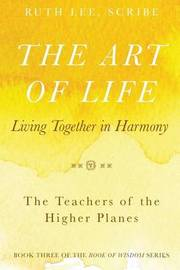 The Art of Life by Ruth Lee