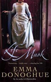 Life Mask by Emma Donoghue image