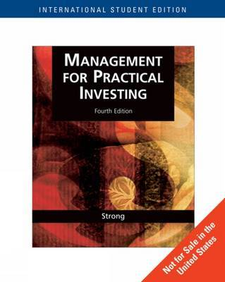 Management for Practical Investing with Stock-Trak Coupon by Robert A Strong