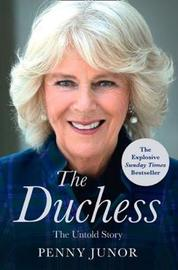 The Duchess by Penny Junor