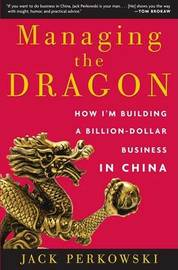 Managing the Dragon by Jack Perkowski image