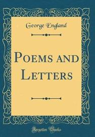 Poems and Letters (Classic Reprint) by George England image