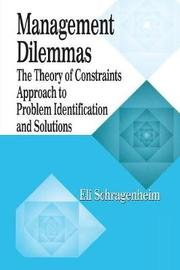 Management Dilemmas by Eli Schragenheim