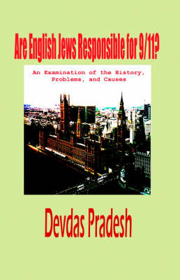 Are English Jews Responsible for 9/11? (Hardcover) by Devdas Pradesh image