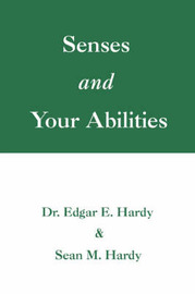 Senses and Your Abilities by Ed Hardy image