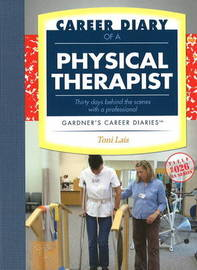 Career Diary of a Physical Therapist by Toni Lais image