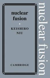 Nuclear Fusion by Keishiro Niu