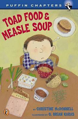 Toad Food & Measle Soup by Christine McDonnell image