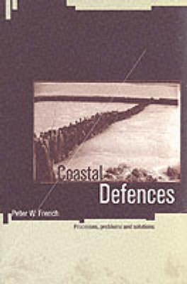 Coastal Defences by Peter W French