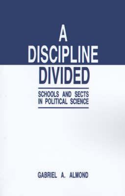 A Discipline Divided by Gabriel Abraham Almond