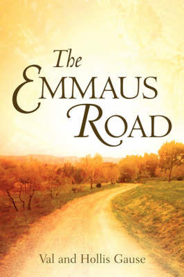 The Emmaus Road by Val and Hollis Gause