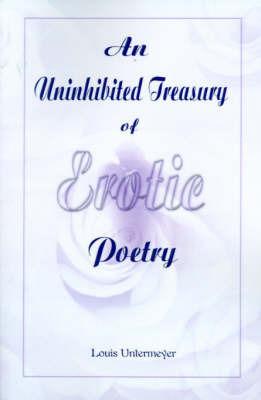 An Uninhibited Treasury of Erotic Poetry