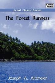 The Forest Runners by Joseph A Altsheler image
