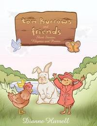 Tom Burrows and Friends by Dianne Hurrell