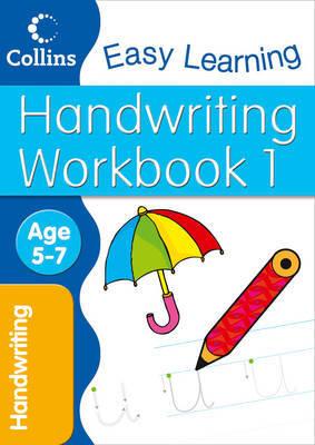 Handwriting Workbook 1: Age 5-7 by Karina Law