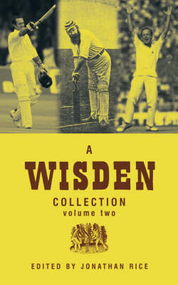 A Wisden Collection: v. 2 by Jonathan Rice