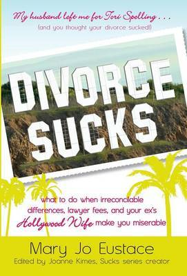 Divorce Sucks by Mary Jo Eustace image
