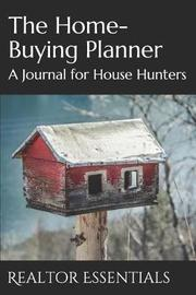 The Home-Buying Planner by Realtor Essentials