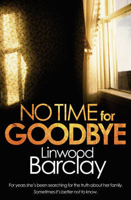 No Time for Goodbye by Linwood Barclay image