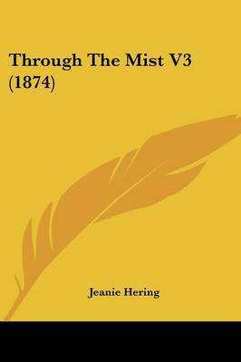 Through the Mist V3 (1874) by Jeanie Hering image