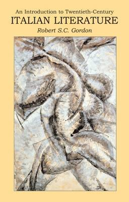 Introduction to Twentieth Century Italian Literature by Robert Gordon image