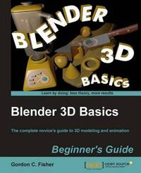 Blender 3D Basics by Gordon Fisher