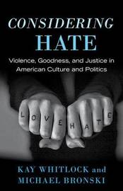 Considering Hate by Kay Whitlock