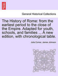 The History of Rome by (Julia] Corner