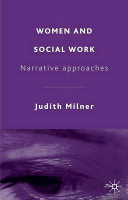 Women and Social Work by Judith Milner