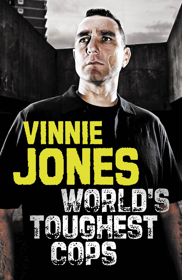 World's Toughest Cops: On the Front Line of the War Against Crime (large) by Vinnie Jones image