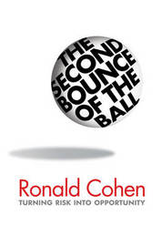 The Second Bounce of the Ball: Turning Risk into Opportunity by Ronald Cohen image