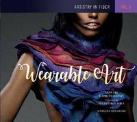 Artistry in Fiber, Vol. 3 by E.Ashley Rooney