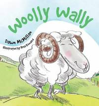 Woolly Wally by Dawn McMillan