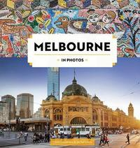 Melbourne in Photos by Chris Groenhout