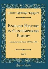 English History in Contemporary Poetry, Vol. 2 by Charles Lethbridge Kingsford image