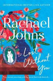 Lost Without You by Rachael Johns image