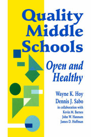 Quality Middle Schools by Wayne K. Hoy