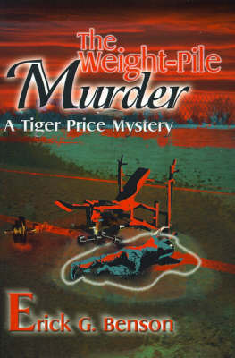 The Weight-Pile Murder by Erick G. Benson image